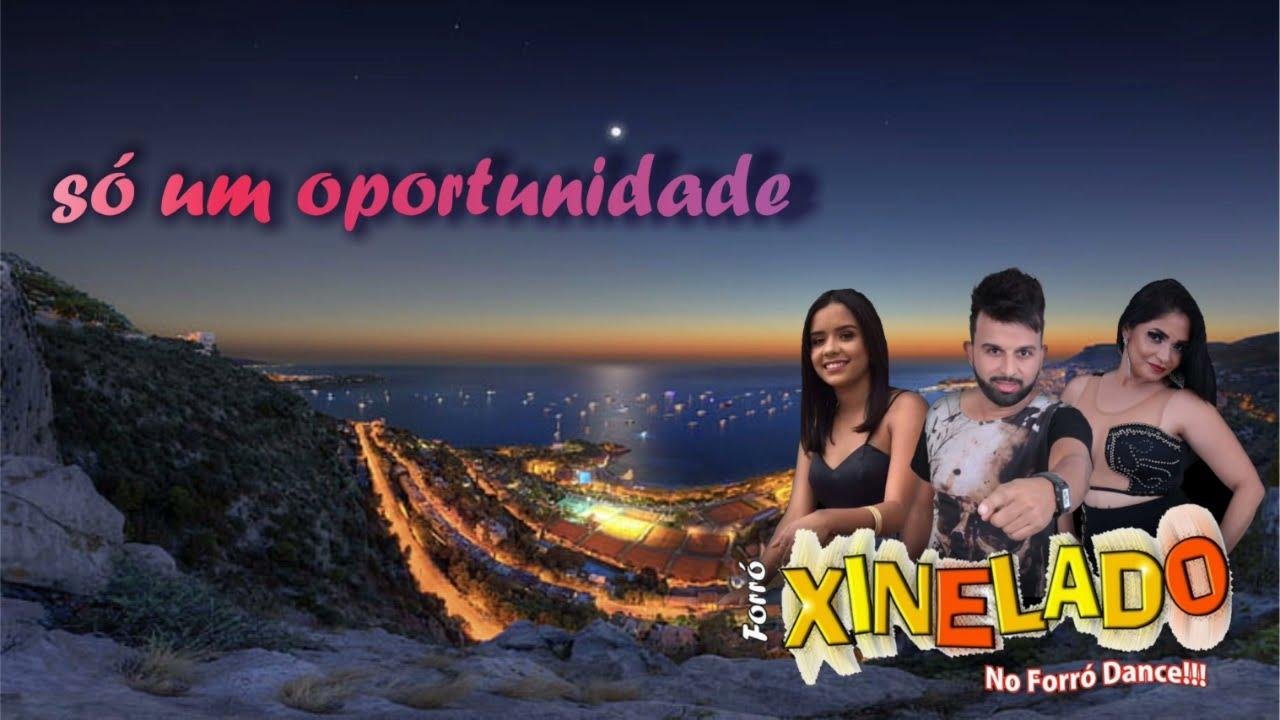 XINELADO (2021) SÓ UMA OPORTUNIDADE