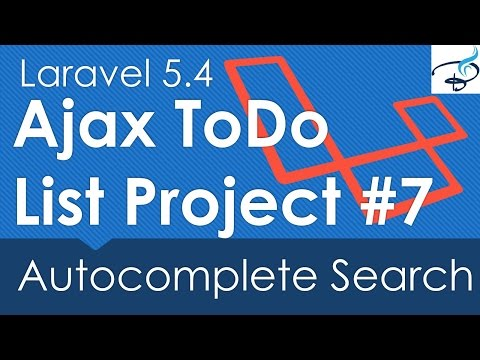 Laravel 5.4 Ajax ToDo List Project : Autocomplete Search #7