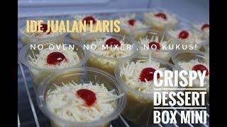 CRISPY DESSERT BOX MINI | IDE JUALAN LARIS MANIS