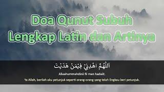 Doa Qunut Subuh Lengkap Latin Dan Artinya