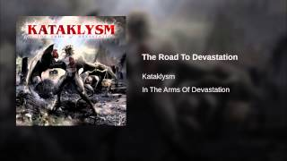 The Road To Devastation