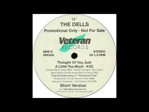 The Dells - Thought Of You Just A Little Too Much!