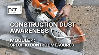 Construction Dust Awareness Course | Module 4: Specific Control Measures