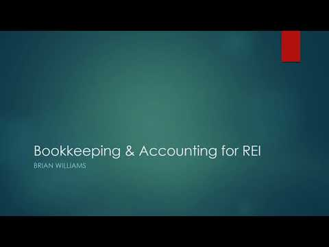 Bookkeeping and Accounting for Real Estate Investors