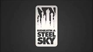 Beneath a Steel Sky OST - Full Soundtrack