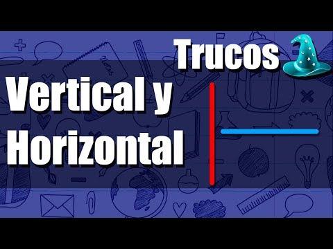 ¿Cuál es la Vertical y la Horizontal?
