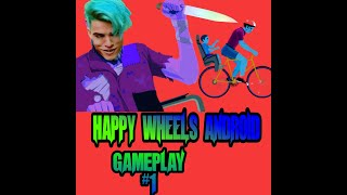 happy wheels most funniest game [android] part-1 walkthrough