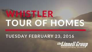 Whistler Tour of Homes - Feb. 23, 2016