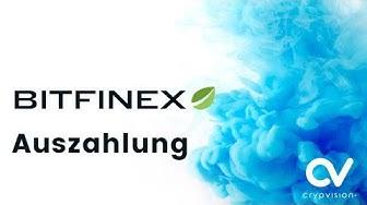 Bitfinex Auszahlung vornehmen