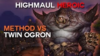 Method vs Twin Ogron Heroic