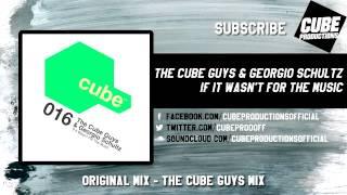 THE CUBE GUYS & GEORGIO SCHULTZ - If it wasn