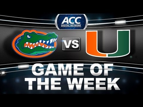 Game of the Week | Florida vs Miami | ACCDigitalNetwork