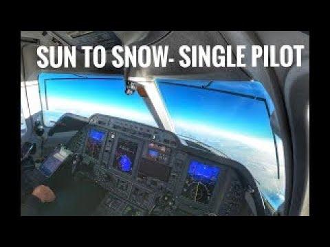 Single Pilot Jet- Sun to Snow