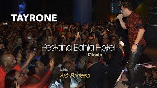 Tayrone - Alô Porteiro (Hotel Pestana) [Ao Vivo]
