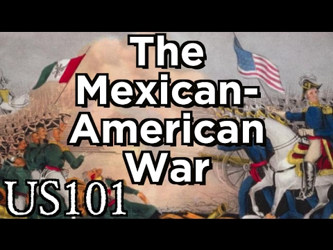 The Mexican-American War for the Border - US 101