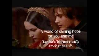 เพลงสากลแปลไทย A time for us ~ Romeo & Juliet (Lyrics & ThaiSub)