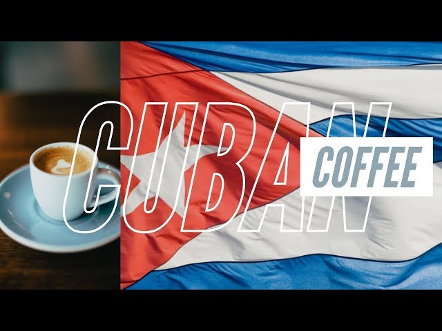 Cuba! Or At Least How To Make The Coffee