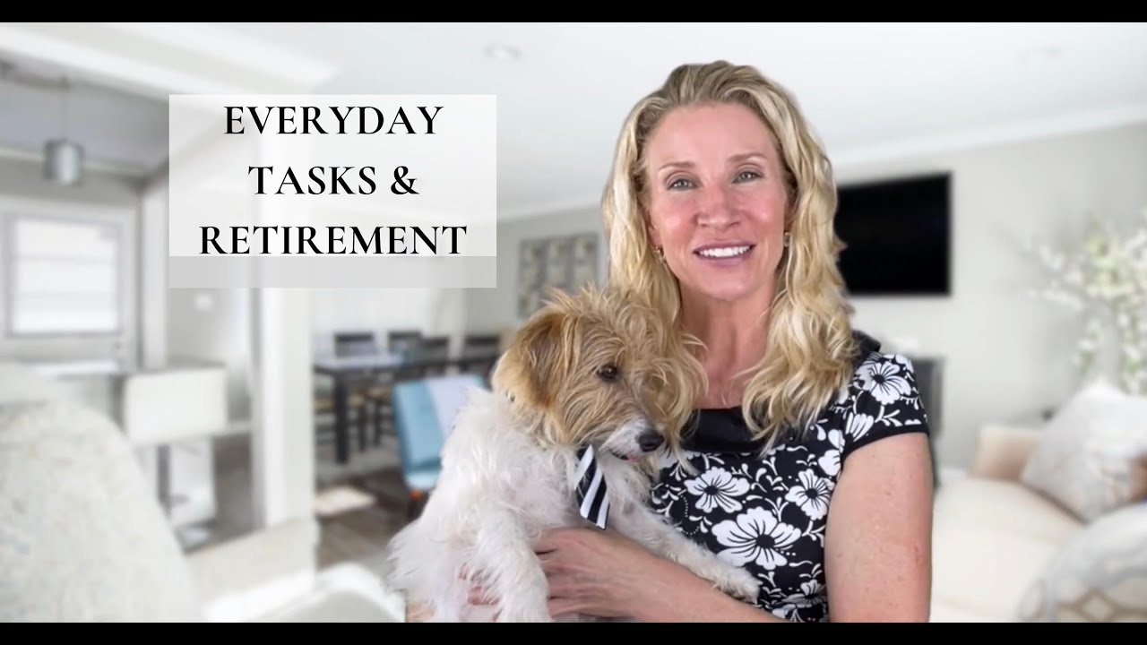 Everyday Tasks and Retirement Freedom
