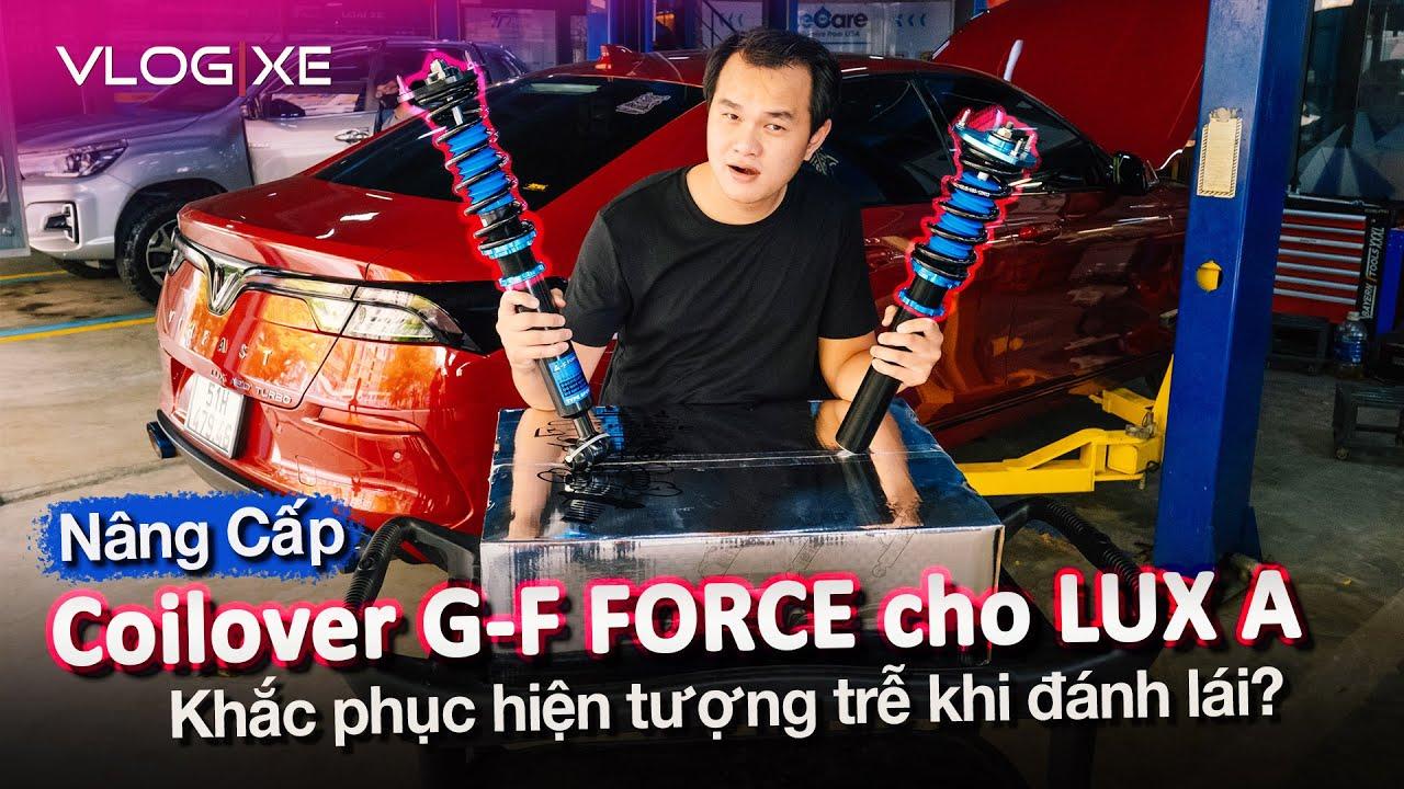 Nâng cấp coilover G-F Force cho VF LUX A2.0 và những điều cần biết về coilover - Phần 1 | Vlog Xe
