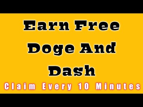 Earn Free Dogecoin and Dashcoin | Withdraw to Faucet pay