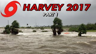 SE Texas Hours Before Harvey's Landfall & Historic Houston Flooding