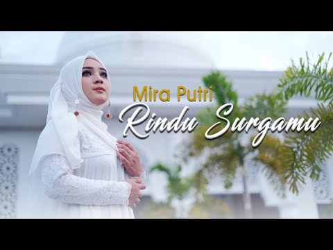 Mira Putri Rindu Surgamu Official Music Video