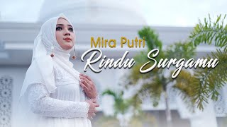 Mira Putri - Rindu Surgamu (Official Music Video)