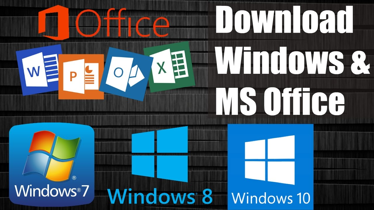 download windows 7    8    10  u0026 ms office free from microsoft without product key