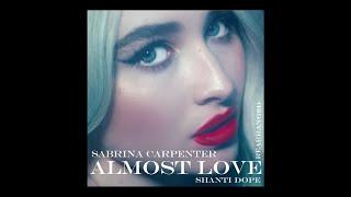Sabrina Carpenter feat. Shanti Dope...