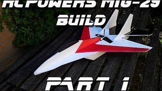 Dutchrc - Rcpowers Mig-29 Scratch Build - Part 1