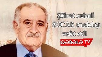 SÖHRƏB SALMANOV VƏFAT ETDİ-QƏBƏLƏ TV