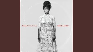 Provided to by universal music group thumela omalume · kelly khumalo vusi nova unleashed ℗ 2018 (pty) ltd south africa released on:...