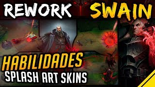 REWORK SWAIN - TODA LA INFO - Habilidades, Universo y Splash Arts | Noticias League Of Legends LoL