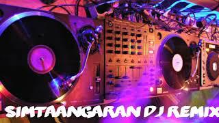 #FOLK_MiX / Sarkar Simtaangaran DJ RemiX