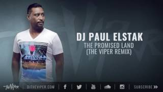 dj paul elstak the promised land the viper remix
