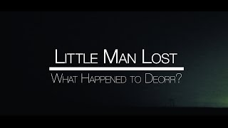Little Man Lost [EP1] Three Theories explain how DeOrr Kunz disappeared