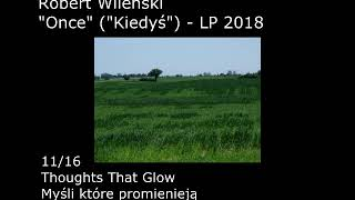 11 Thoughts That Glow - LP 2018