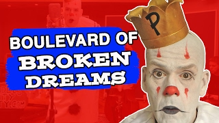 Boulevard Of Broken by Puddles Pity Party