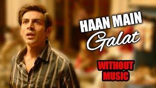 Gambar cover Haan Main Galat Without Music   Love Aaj Kal 2   Jobless Guy