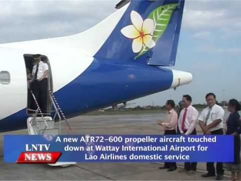 Lao NEWS on LNTV: A new ATR72-600  aircraft touched down at Wattay International Airport.21/11/2014