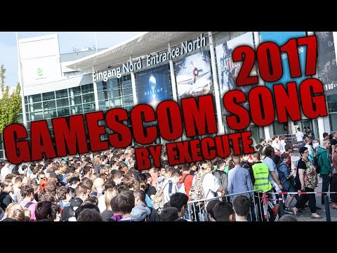 Gamescom 2017 Song by Execute (Prod by SInima)