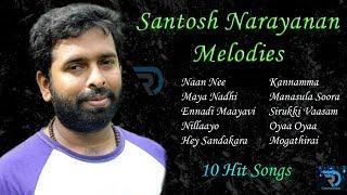 Santosh Narayanan | Jukebox | Love Songs | Melody Songs | Tamil Hits | Tamil Songs | Non Stop