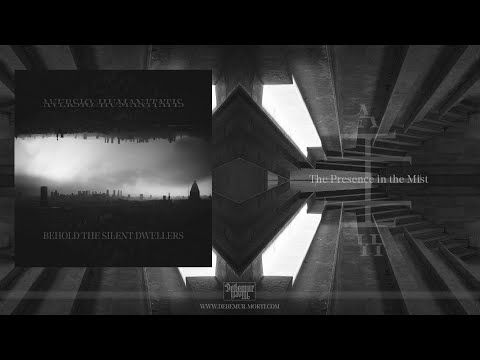 Aversio Humanitatis - The  Presence in the Mist (Track Premiere)