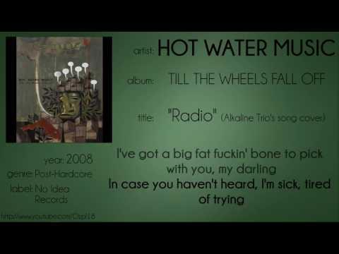 Hot Water Music - Radio (synced lyrics)