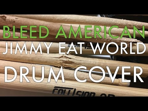 Bleed American - Jimmy Eat World drum cover