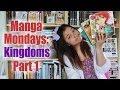 Manga Mondays (Kingdoms) Part 1