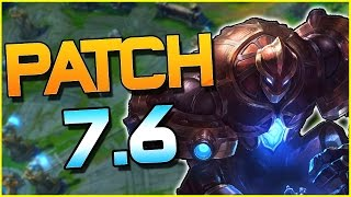 QUINN R 40% LESS DAMAGE? WARLORD'S BLOODLUST CHANGED? & MORE! - Patch 7.6 | League of Legends