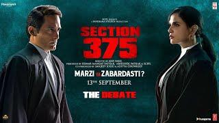 Section 375 The Debate Dialogue Promo 4 Akshaye Khanna Richa Chadha Releasing 13 September