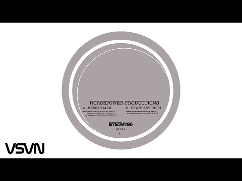 Horsepower Productions - Reefer Max [Effective96]