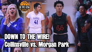DOWN TO THE WIRE! Collinsville and Morgan Park in a CLASSIC!